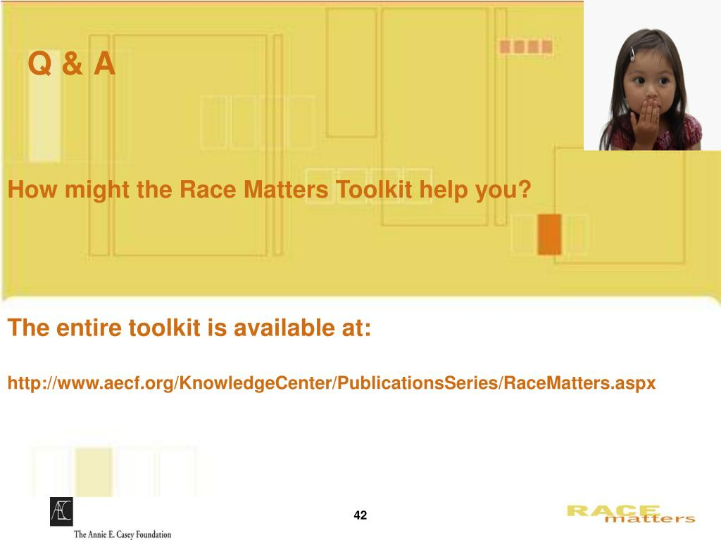 How might the Race Matters Toolkit help you?