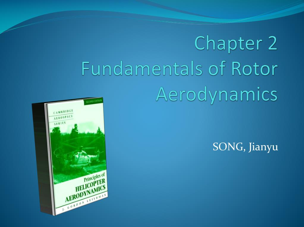chapter 2 fundamentals of rotor aerodynamics l.