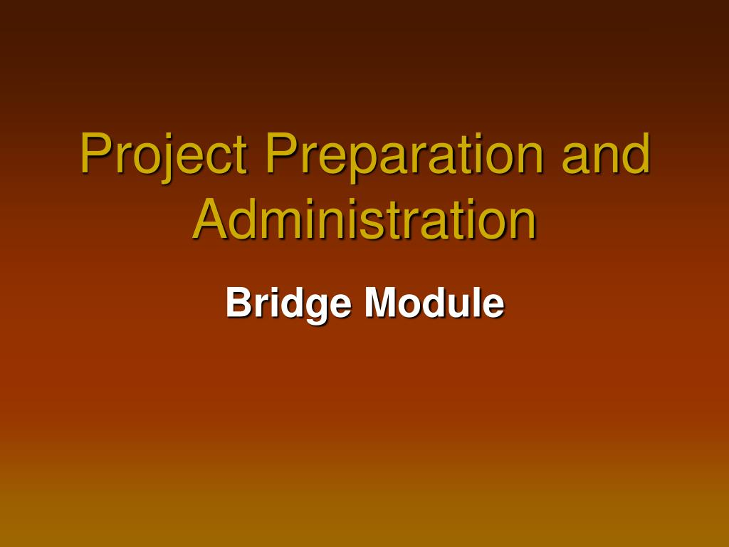 project preparation and administration l.