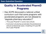 quality in accelerated pharmd programs