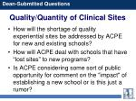 quality quantity of clinical sites