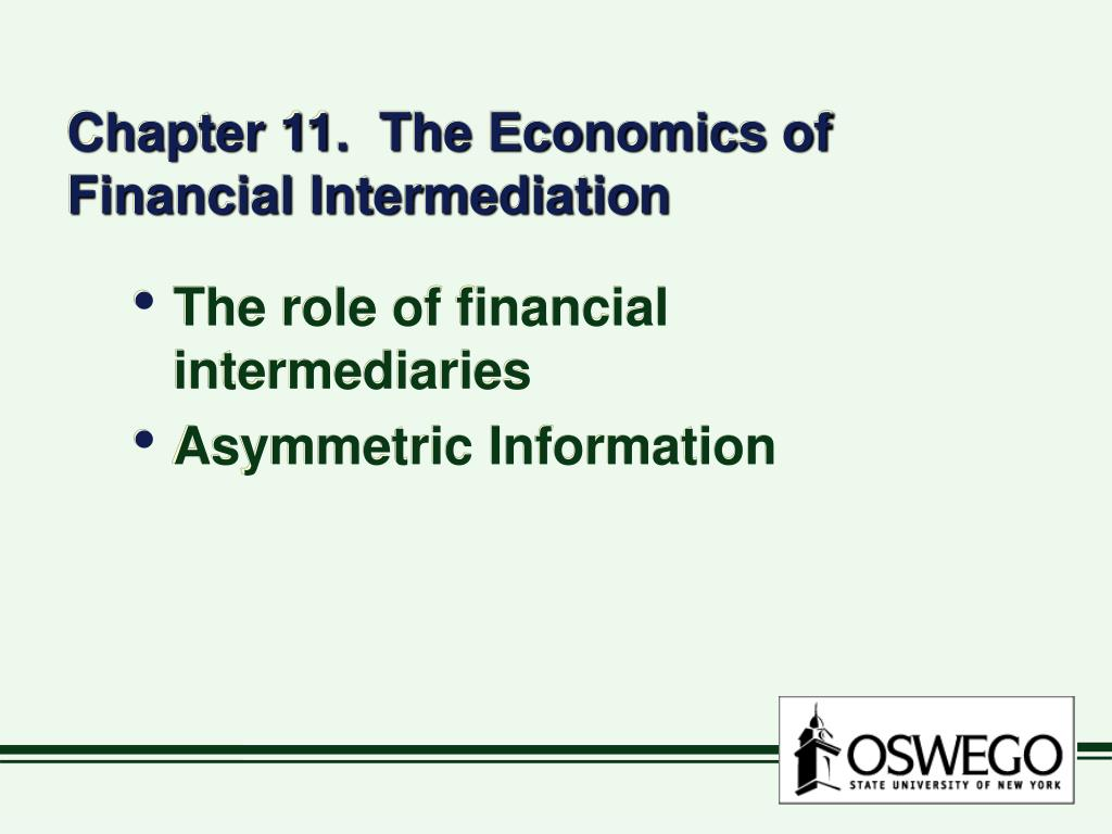 Chapter 11.  The Economics of Financial Intermediation