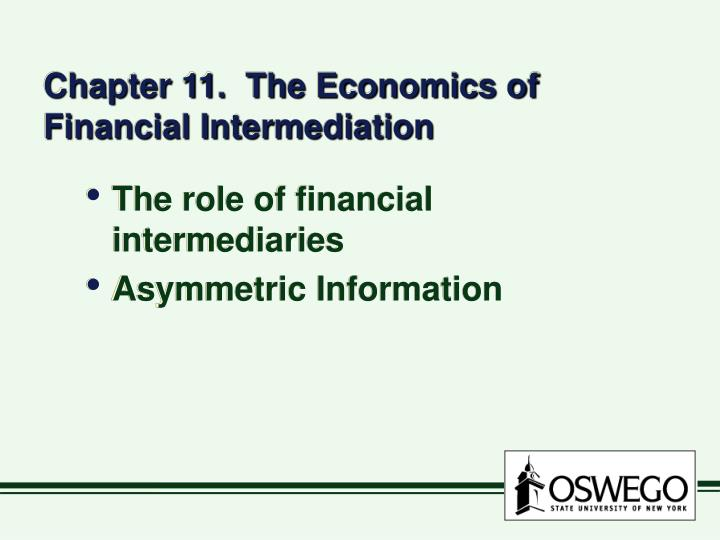 Chapter 11 the economics of financial intermediation