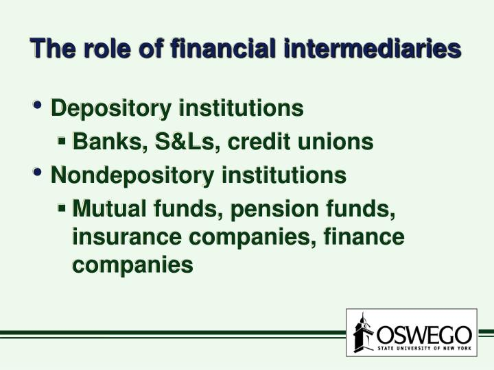 The role of financial intermediaries