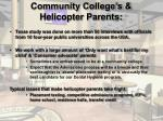 community college s helicopter parents