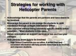 strategies for working with helicopter parents