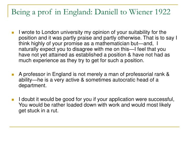 Being a prof in England: Daniell to Wiener 1922