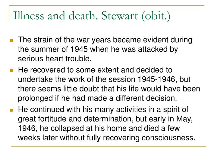 Illness and death. Stewart (obit.)