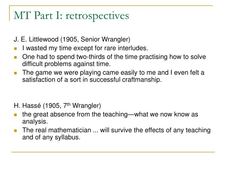 MT Part I: retrospectives
