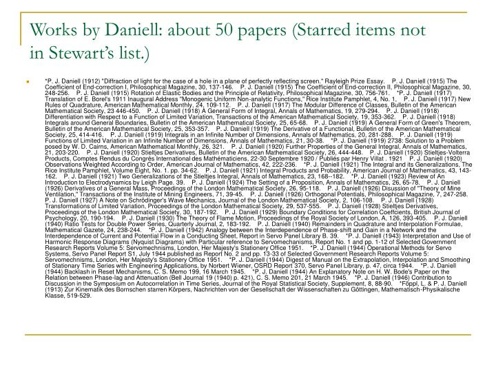 Works by Daniell: about 50 papers (Starred items not in Stewart's list.)