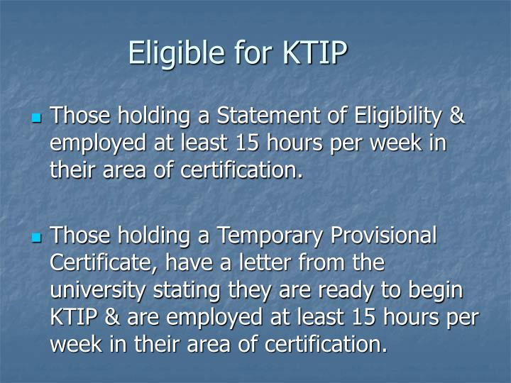 Eligible for KTIP