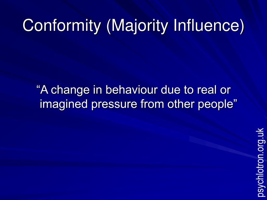 Conformity (Majority Influence)