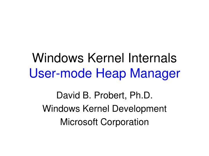 windows kernel internals user mode heap manager n.