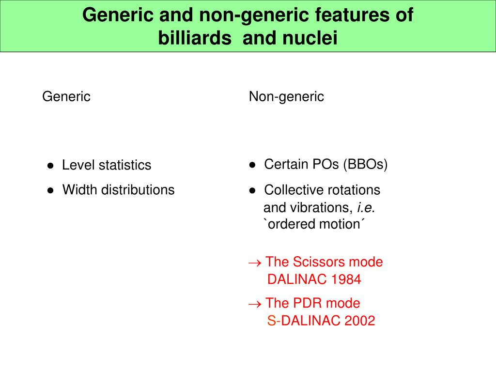 Generic and non-generic features of