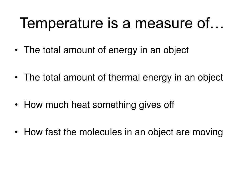 Temperature is a measure of…