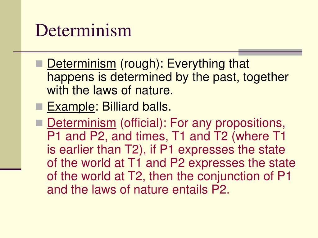 Determinism