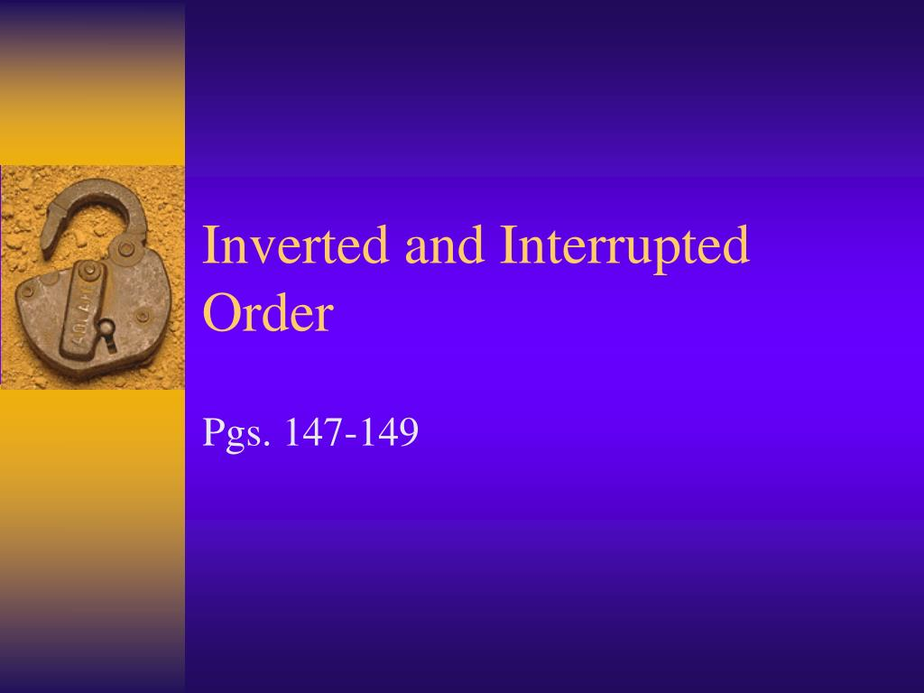 inverted and interrupted order l.