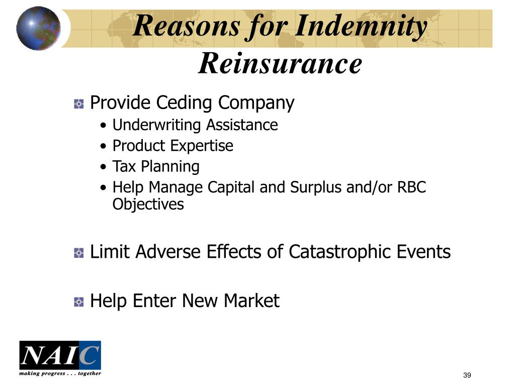Reasons for Indemnity Reinsurance