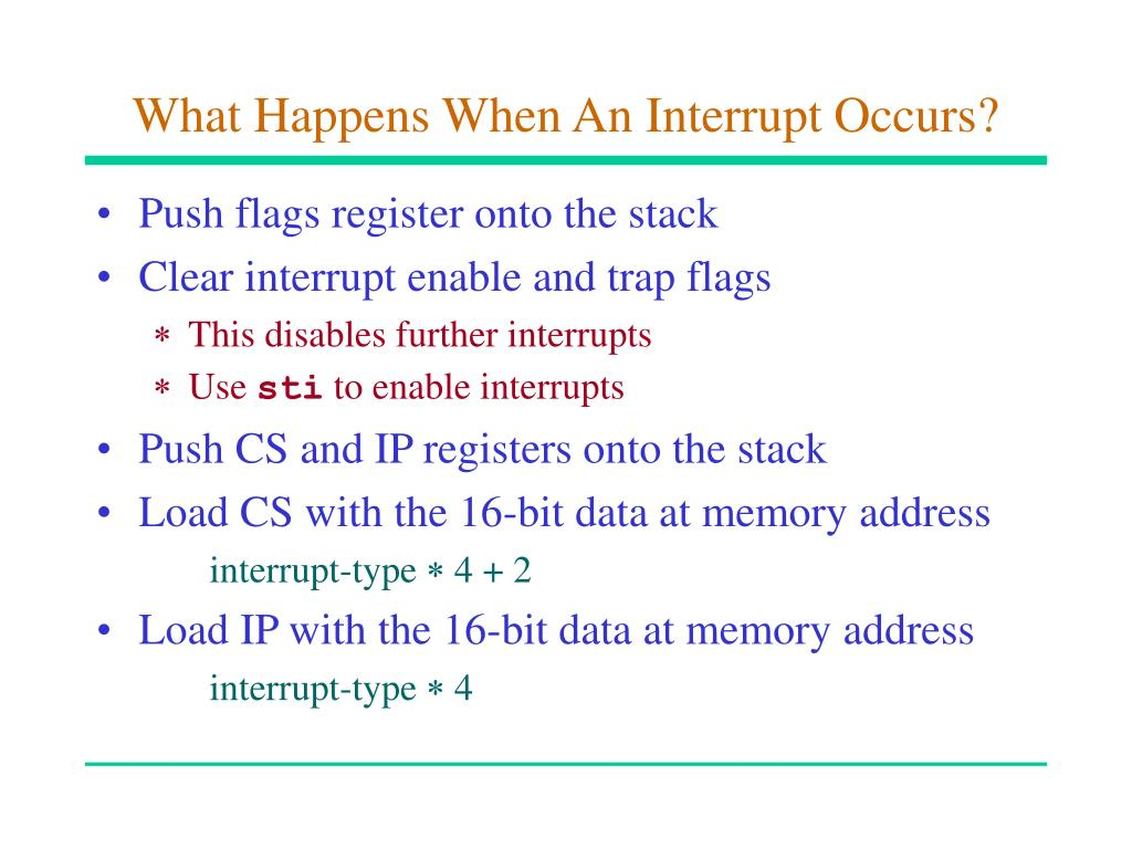 What Happens When An Interrupt Occurs?