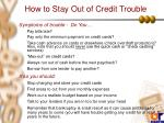 how to stay out of credit trouble