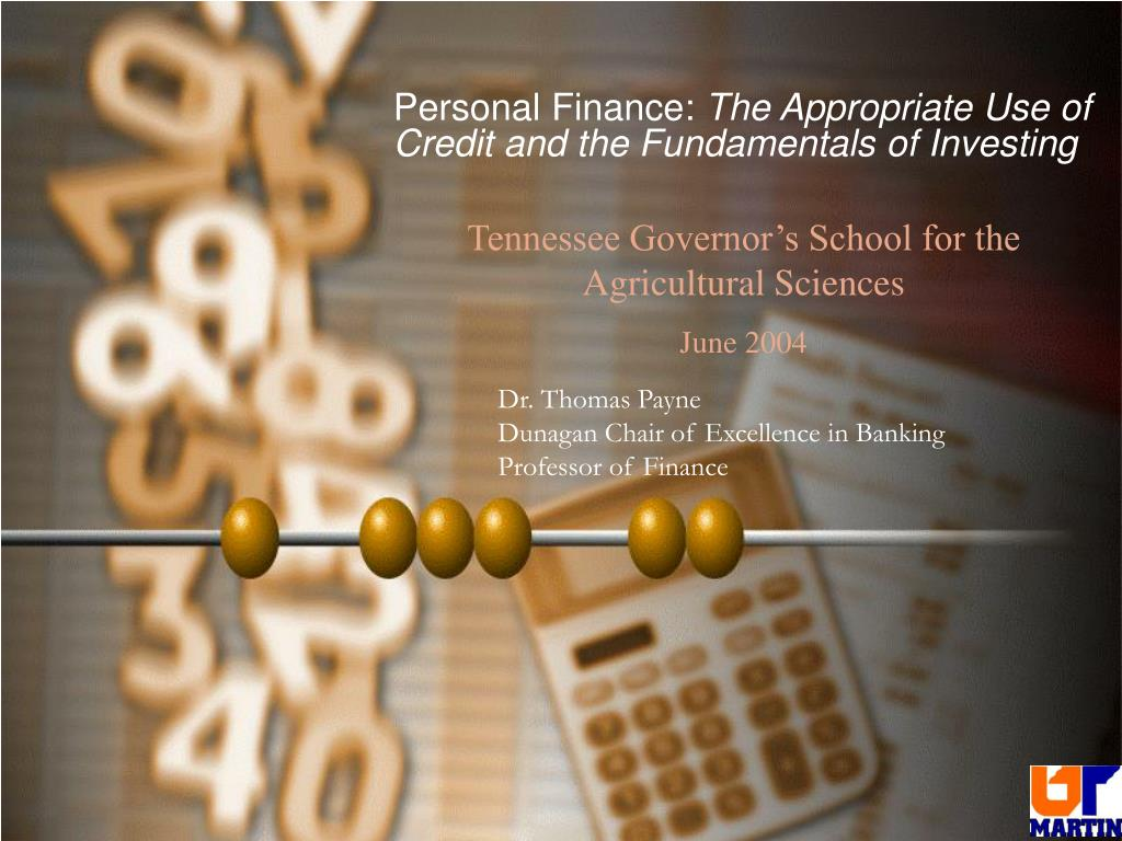 personal finance the appropriate use of credit and the fundamentals of investing l.
