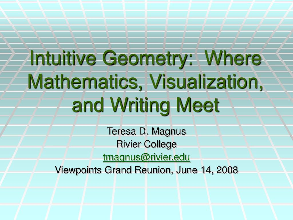 intuitive geometry where mathematics visualization and writing meet l.