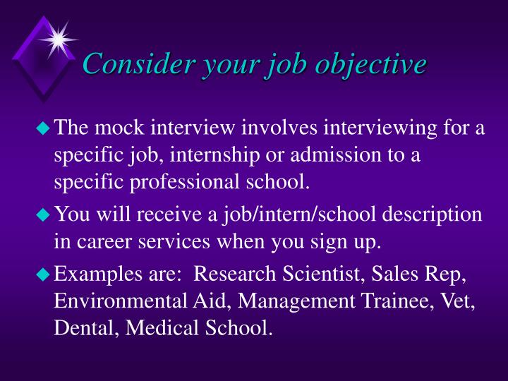 Consider your job objective