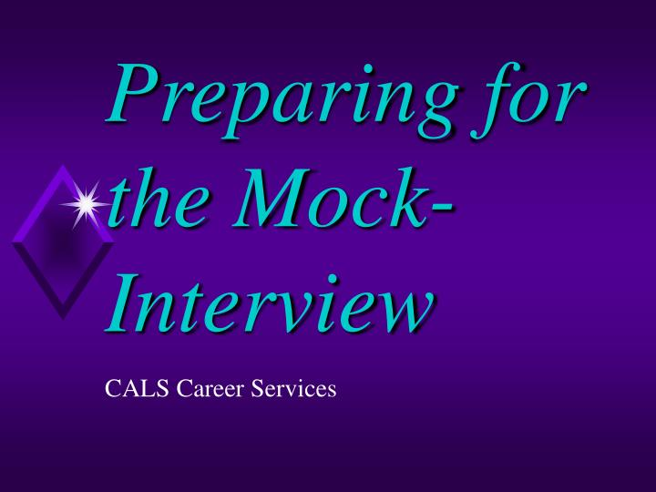 Preparing for the mock interview