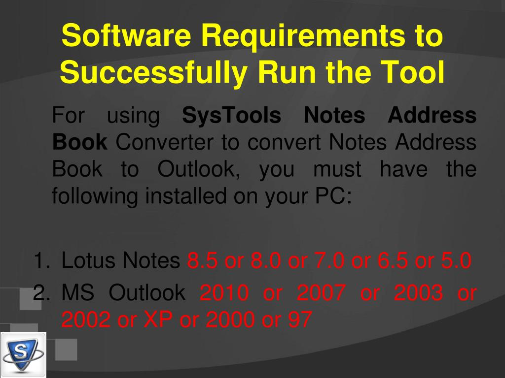 Software Requirements to Successfully Run the Tool