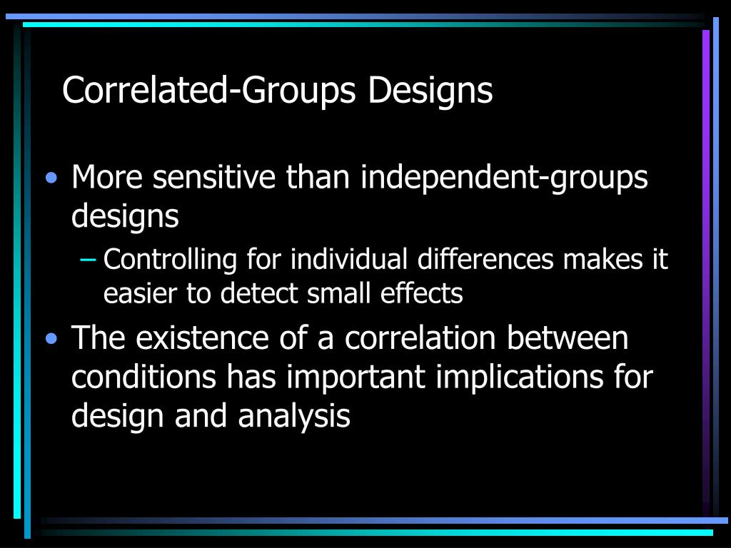 Correlated-Groups Designs