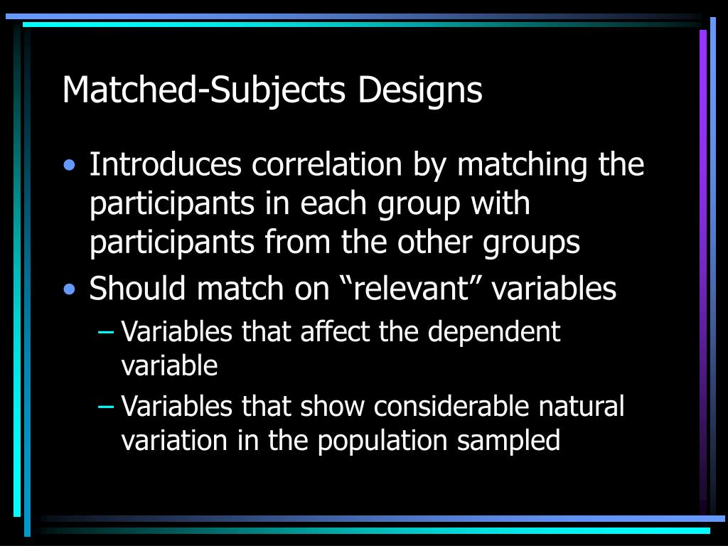 Matched-Subjects Designs