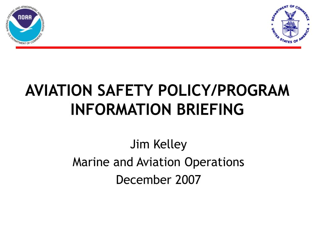 aviation safety policy program information briefing l.