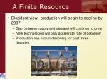 a finite resource