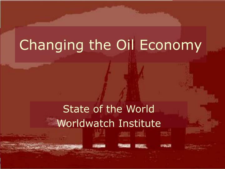 changing the oil economy n.