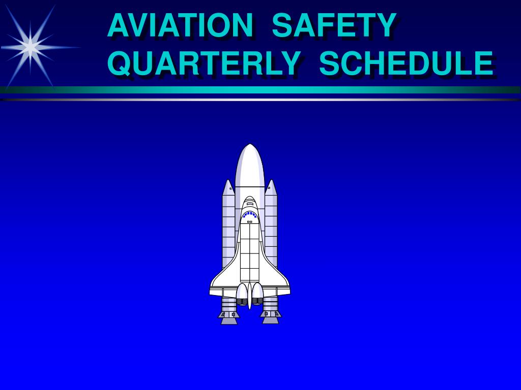 aviation safety quarterly schedule l.