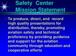 safety center mission statement