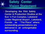 safety center vision statement