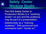 safety center working studio
