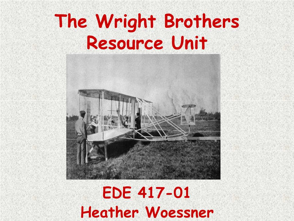 the wright brothers resource unit l.