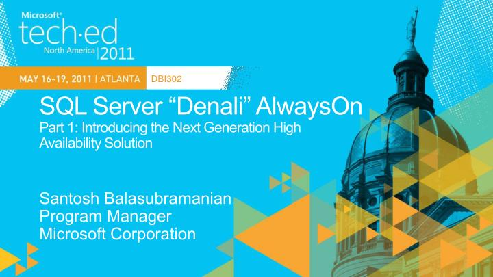 Sql server denali alwayson part 1 introducing the next generation high availability solution