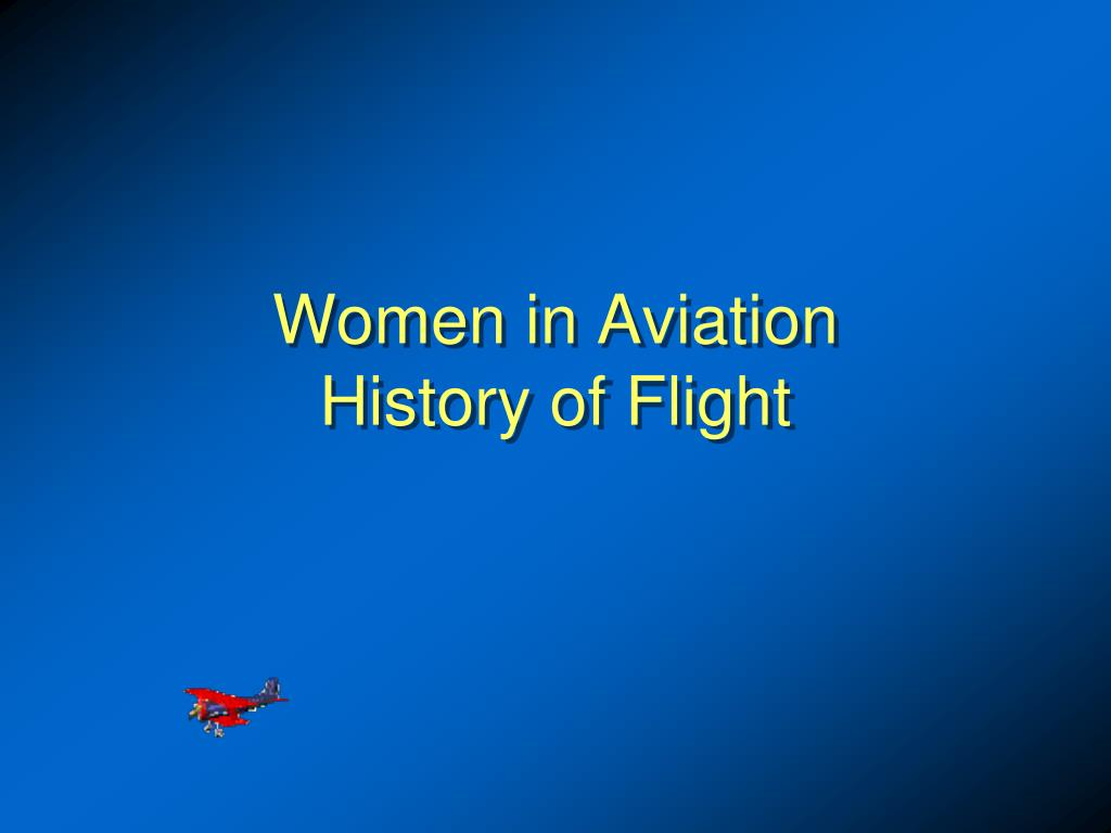women in aviation history of flight l.