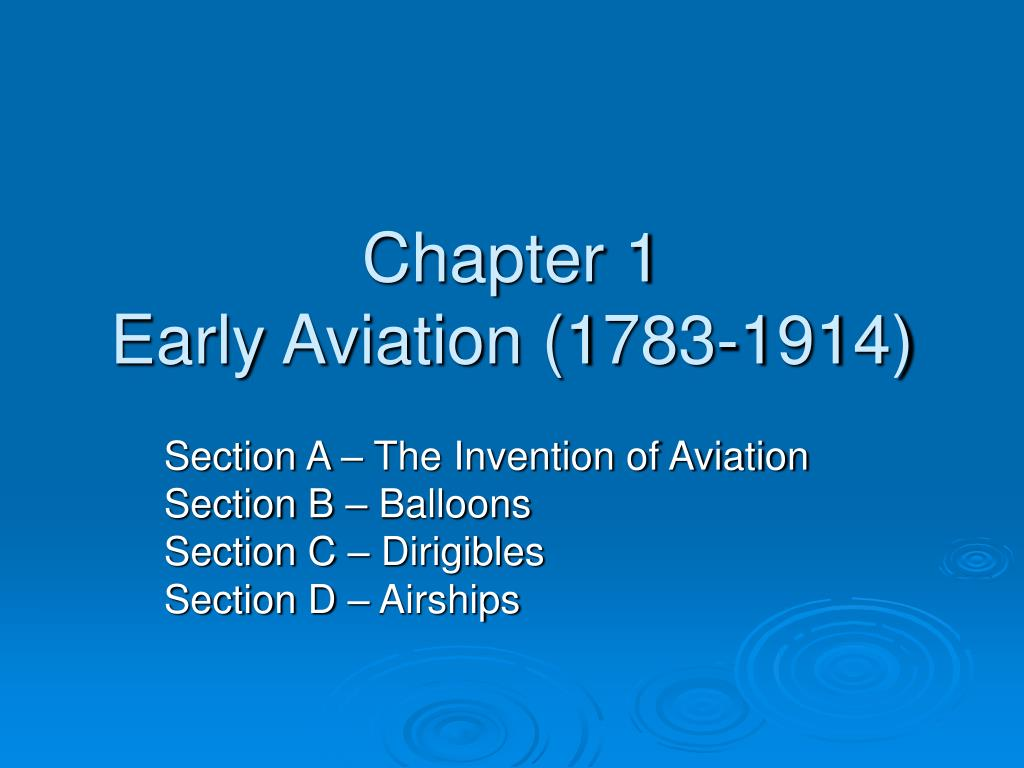 chapter 1 early aviation 1783 1914 l.