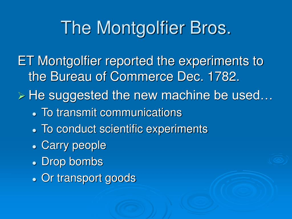 The Montgolfier Bros.