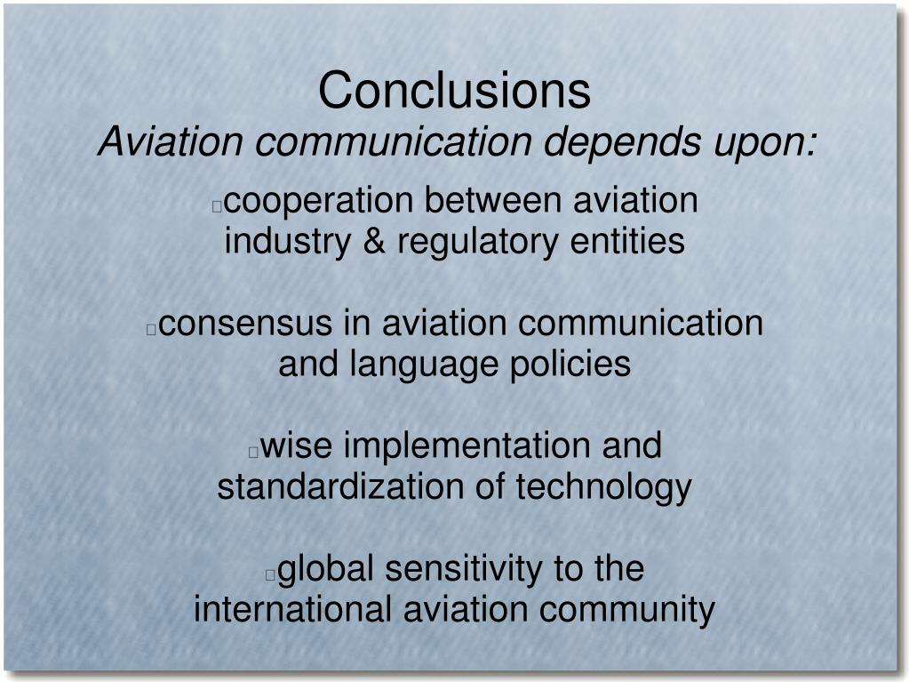 communication error in aviation Human factors in general aviation reporting system involve some form of communication error, aviation psychology researchers have shown a particular interest.