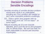 decision problems sensible encodings13