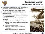 equipment issues the polish af in 1939