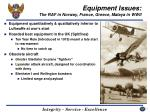 equipment issues the raf in norway france greece malaya in wwii