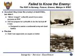 failed to know the enemy the raf in norway france greece malaya in wwii