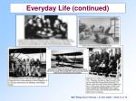 everyday life continued10