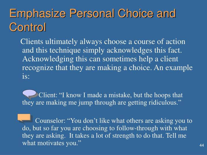 Emphasize Personal Choice and Control